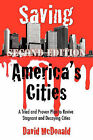 Saving America's Cities: A Tried and Proven Plan to Revive Stagnant and Decaying Cities Second Edition by David McDonald (Paperback, 2011)