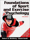 Foundations of Sport and Exercise Psychology by Daniel Gould, Robert S. Weinberg (Hardback, 2010)