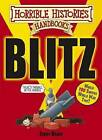 The Blitz by Terry Deary (Paperback, 2009)