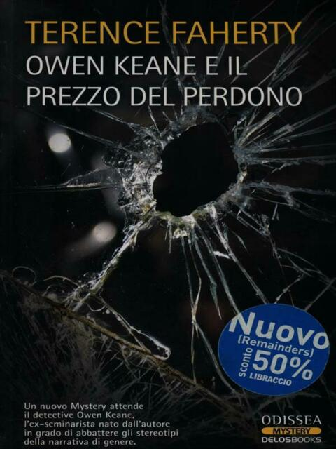 OWEN KEAN E IL PREZZO DEL PERDONO  TERENCE FAHERTY DELOSBOOKS 2009