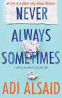 Never Always Sometimes by Adi Alsaid (Paperback, 2015)