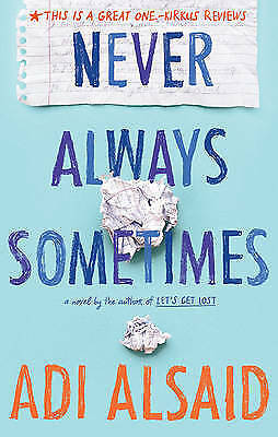 1 of 1 - Never Always Sometimes by Adi Alsaid...LIKE NEW