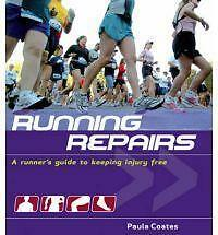 1 of 1 - Running Repairs: A Runner's Guide to Keeping Injury Free, Coates, Paula, Good Us
