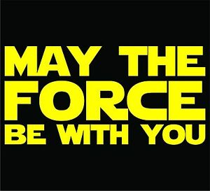 Star Wars May The Force Be With You Sticker Decal Car Window