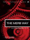 The Merb Way by Foy Savas (Paperback, 2009)