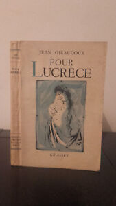Jeans Giraudoux - Per Lucretia - 1953 - Grasset