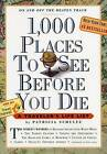 1,000 Places to See Before You Die by Patricia Schultz (Paperback, 2003)