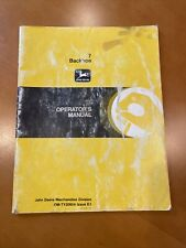 Original John Deere Operators Manual For Model 7 Backhoe Ty20654 Issue E4