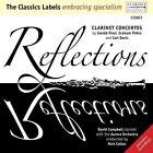 Reflections - Clarinet Concertos (collon Campbell) 5023581005726 CD