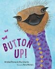 Button Up!: Wrinkled Rhymes by Alice Schertle (Hardback, 2009)