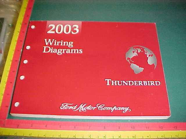 2003 Ford Thunderbird Wiring Diagrams Manual All Models