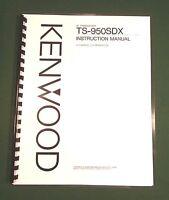 Kenwood Ts-950sdx Instruction Manual - Premium Card Stock Covers & 28 Lb Paper