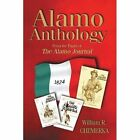Alamo Anthology: From the Pages of the Alamo Journal by William R Chemerka (Paperback / softback, 2005)