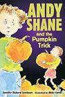 Andy Shane and the Pumpkin Trick by Jennifer Richard Jacobson (Paperback / softback, 2007)