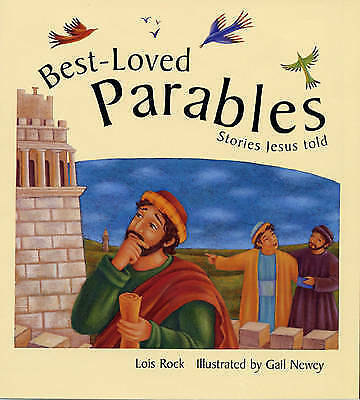 Best-Loved Parables: Stories Jesus told, Rock, Lois, Very Good Book