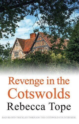 1 of 1 - Revenge in the Cotswolds (Cotswold Mystery Series),Rebecca Tope- 9780749019082