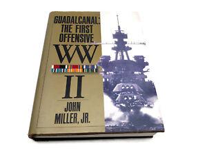 Guadalcanal-The-First-Offensive-WWII-John-Miller-Jr-HC-DJ-Illus