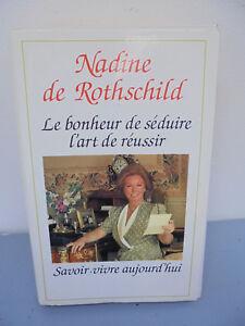 Le Bonheur De Seduire L Art De Reussir Nadine De Rothschild 1991 Ebay