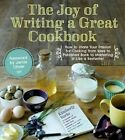 The Joy of Writing a Great Cookbook by Kim Yorio (Paperback, 2014)