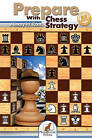 Prepare with Chess Strategy by Alexey W. Root (Paperback, 2016)
