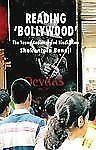 Reading 'Bollywood' : The Young Audience and Hindi Films by Shakuntala Banaji...