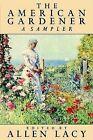 The American Gardener by Farrar, Straus and Giroux (Paperback / softback, 1990)