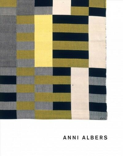 Anni Albers, Hardcover by Coxon, Ann (EDT); Fer, Briony (EDT); Müller-scharec...