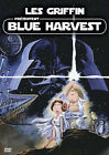 19255 // LES GRIFFIN PRESENTENT BLUE HARVEST STAR WARS DVD NEUF