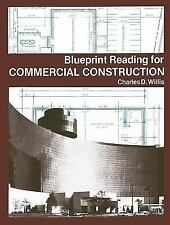 Blueprint reading for commercial construction by charles d willis item 3 blueprint reading for commercial construction by charles d willis blueprint reading for commercial construction by charles d willis malvernweather Images