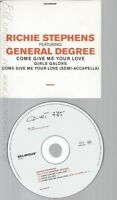 CD--RICHIE STEPHENS FEAT--GENERAL DEGREE--COME GIVE ME YOUR LOVE--PROMO
