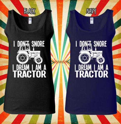 Je ne pas ronfler rêve un tracteur Cool Hommes Femmes Débardeur Tank Top Unisexe T Shirt 1597