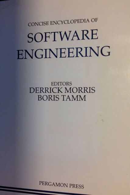 Morris Tamm (ed.) CONCISE ENCYCLOPEDIA OF SOFTWARE ENGINEERING (Hardback 1993)