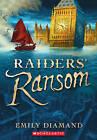 Raiders' Ransom by Emily Diamand (Paperback / softback)
