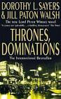 Thrones, Dominations by Jill Paton Walsh, Dorothy L. Sayers (Paperback, 1998)