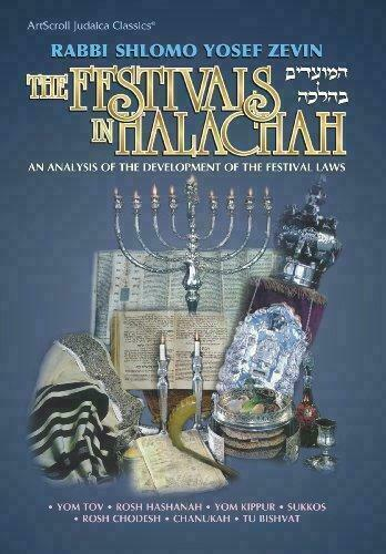 The Festivals in Halachah [ArtScroll Judaica classics]