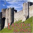 Various Artists - Land of Song (Great Welsh Choir Favourites, 2002)