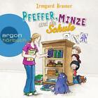 Pfeffer, Minze und die Schule von Irmgard Kramer (2016)