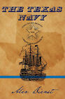 The Texas Navy by Alex Dienst (Paperback, 2007)