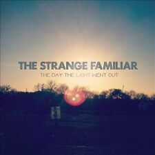 Strange Familiar-Day The Light Went Out CD NEW