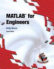 MATLAB for Engineers by Holly Moore (Hardback, 2013)