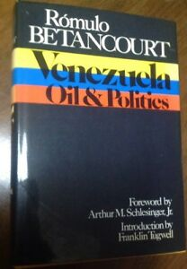 The-Politics-of-Oil-in-Venezuela-by-Franklin-Tugwell-1975-Hardcover