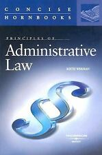 Principles of Administrative Law (Concise Hornbooks) (Concise Hornbook Series),