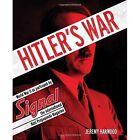 Hitler'S War: World War II as Portrayed by Signal, the International Nazi Propaganda Magazine by Jeremy Harwood (Hardback, 2015)