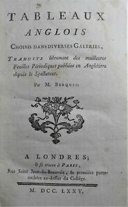 Tableaux-Anglois-Choisis-dans-diverses-Galeries-par-M-BERQUIN-1775-Ed-Origin