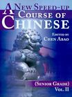 a Speed-up Course of Chinese Senior Grade 9780595163175 Paperback