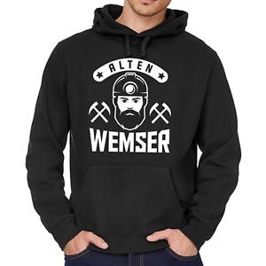 ALTEN-WEMSER-Waemser-Ruhrgebiet-Bergbau-Sprueche-Comedy-Fun-Kapuzenpullover-Hoodie
