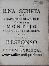 Bina Scripta Ab Hispano Oratore Comite Montijo Francofurti 1741 Frankfurt