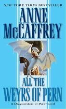 Pern: All the Weyrs of Pern 11 by Anne McCaffrey (1992, Paperback)