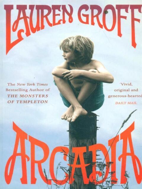 ARCADIA  GROFF LAUREN WINDMILL BOOKS 2013