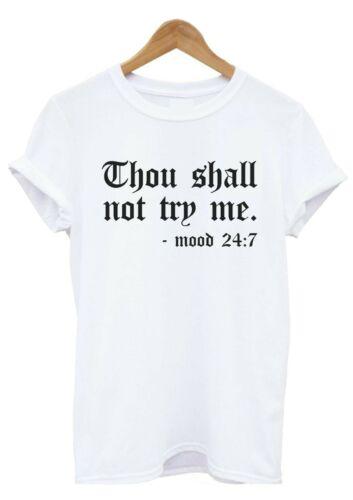 Thou Shall not try me T shirt Mum Teenager Slogan T-shirt,Top,Adult /& Kids sizes
